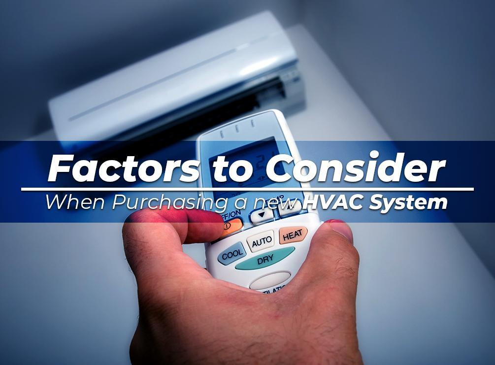 Factors to Consider When Purchasing a New HVAC System